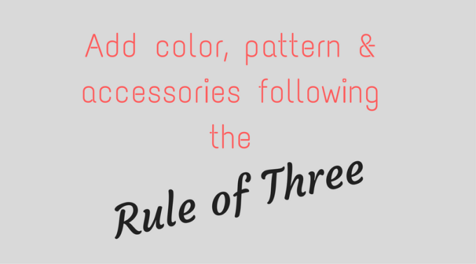 Add color, pattern & accessories following the